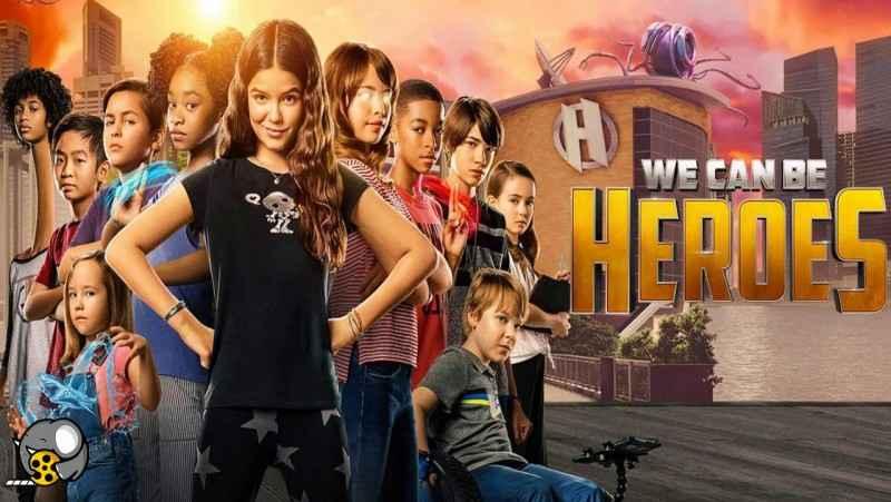 فیلم ما قهرمانیم We Can Be Heroes 2020