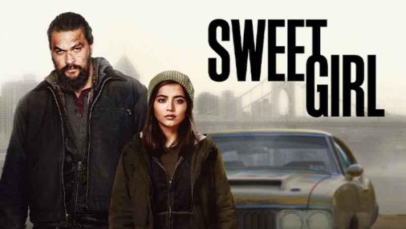 فیلم آمریکایی دختر شیرین Sweet Girl 2021 اکشن | درام | هیجان انگیز